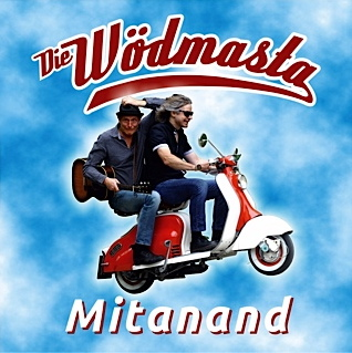 "DIE WÖDMASTA - Single-CD ""Mitanand"""