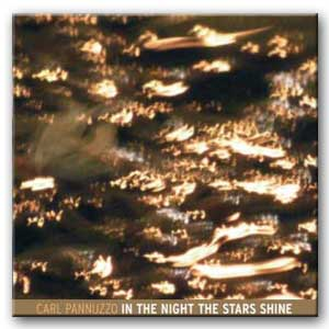 CARL PANNUZZO - CD In the Night the Stars Shine