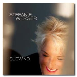 "STEFANIE WERGER - CD ""Südwind"""