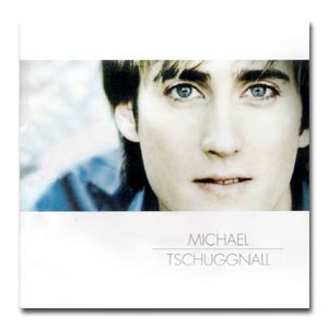 MICHAEL TSCHUGGNALL - CD