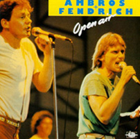 "AMBROS+FENDRICH-CD ""Open Air"" (1983)"