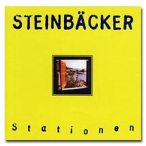STEINBÄCKER - CD  Stationen (1997)