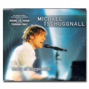 MICHAEL TSCHUGGNALL - Maxi-CD Tears of Happiness