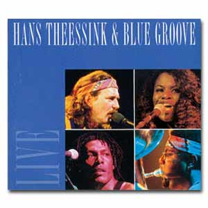 HANS THEESSINK & BLUE GROOVE - CD Live