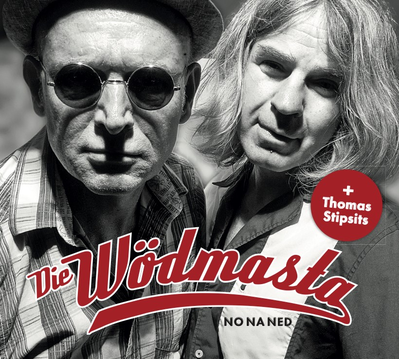 "DIE WÖDMASTA - CD ""No Na Ned"""